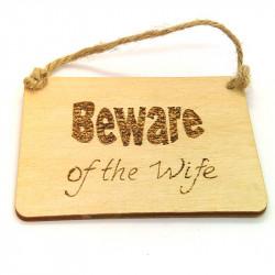 Rectangular Plaque - Beware...