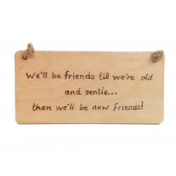 Old & Senile Friends...