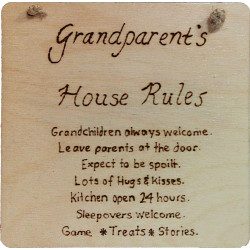Grandparents House Rules...