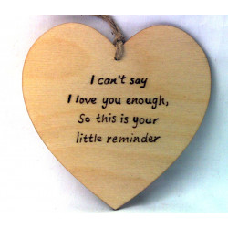 """Heart Plaque - """"I can't say..."""