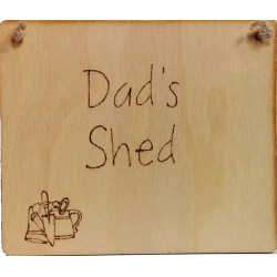 Wooden Plaque - Dad's Shed