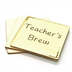 Wooden Coaster - Teacher's...