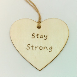Stay Strong Plaque
