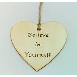 Believe in Yourself Plaque