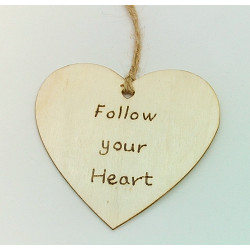 Follow Your Heart Plaque
